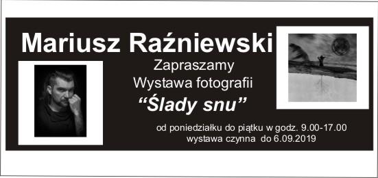 """""""Ślady snu"""" M.Raźniewski"""