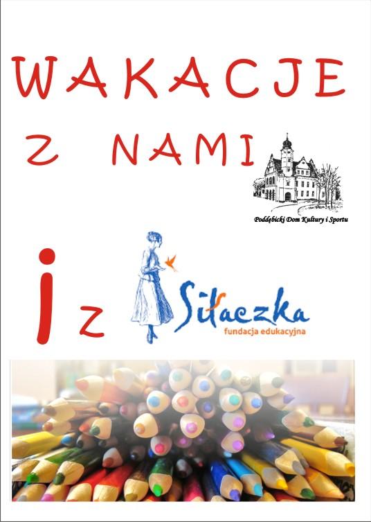 """Wakacje z Nami i z """"Siłaczką"""""""